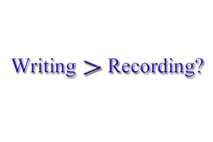 writingorrecording